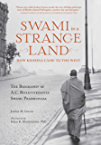 Swami in a Strange Land: How Krishna Came to the West (English Edition)