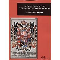 Historia del Derecho y de las Instituciones españolas