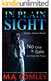In Plain Sight: a Hero series novel