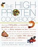 The High-protein Cookbook: More Than 150 Healthy and Irresistibly Good Low-carb Dishes That Can be on the Table in Thirty Minutes or Less