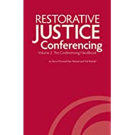 Restorative Justice Conferencing, Volume 2: The Conferencing Handbook