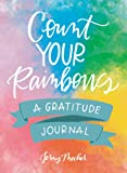 Count Your Rainbows: A Gratitude Journal