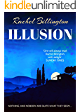 Illusion: A thrilling black comedy where nothing and nobody are quite what they seem