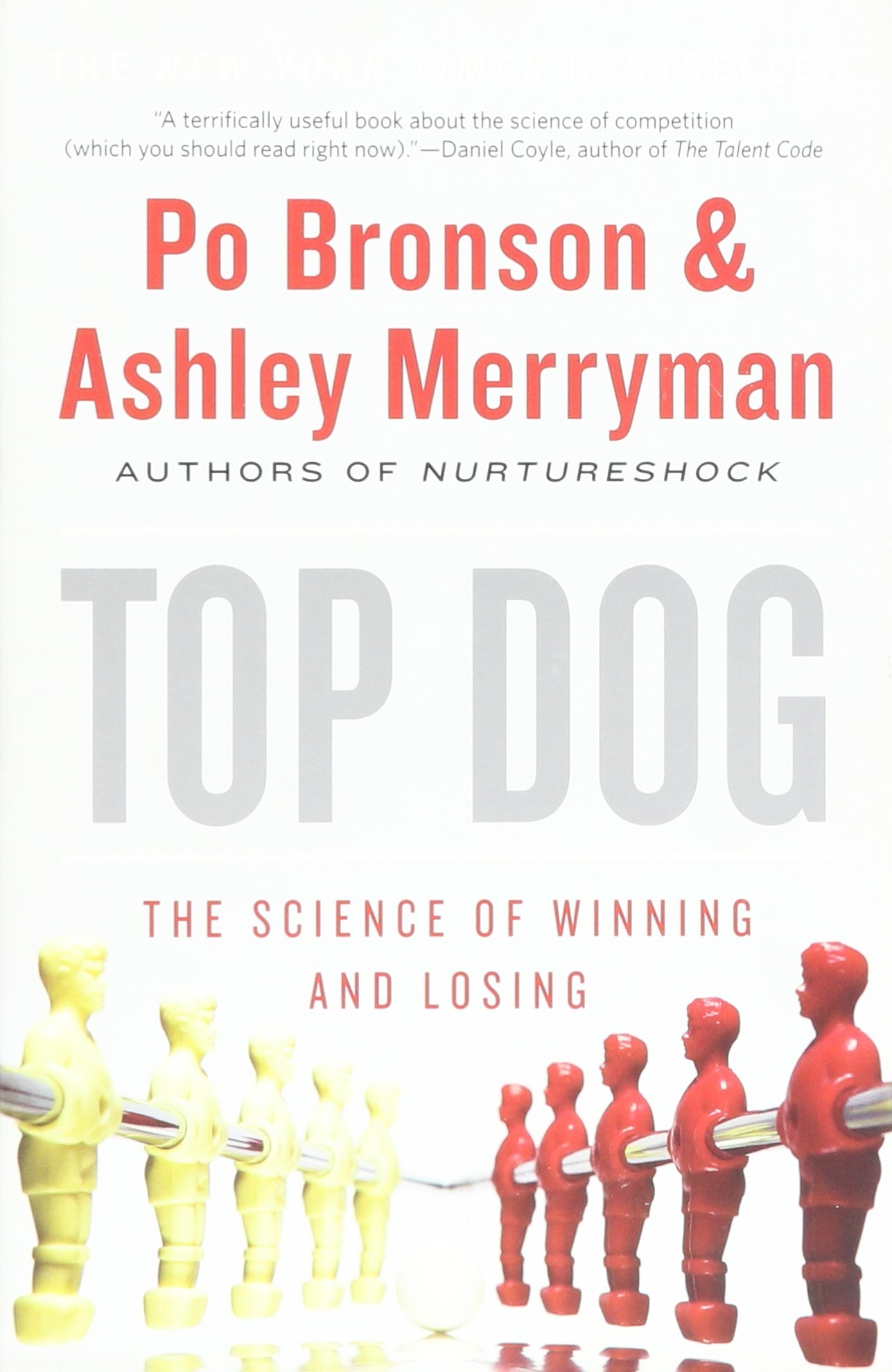 Amazon top dog the science of winning and losing po bronson amazon top dog the science of winning and losing po bronson ashley merryman books fandeluxe Choice Image