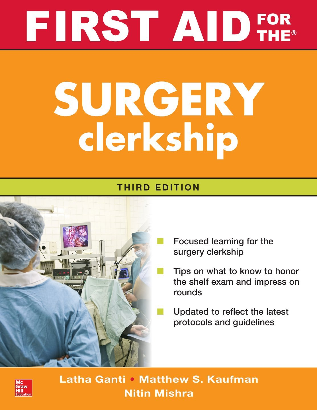 First Aid for the Surgery Clerkship, Third Edition (First Aid Series)