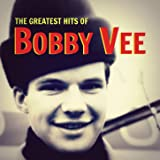 The Greatest Hits of Bobby Vee