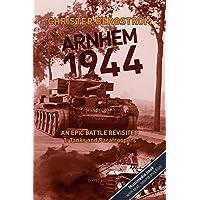 Arnhem 1944 - An Epic Battle Revisited: Vol. 1: Tanks and Paratroopers (1)