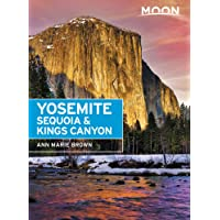 Moon Yosemite, Sequoia & Kings Canyon