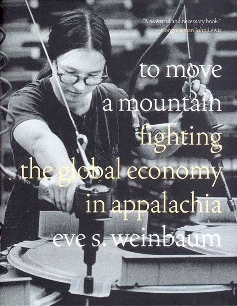 Download To Move a Mountain: Fighting the Global Economy in Appalachia pdf epub