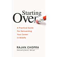 Starting Over: A Practical Guide For Reinventing Your Career In Midlife (English Edition)