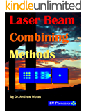 Laser Beam Combining Methods