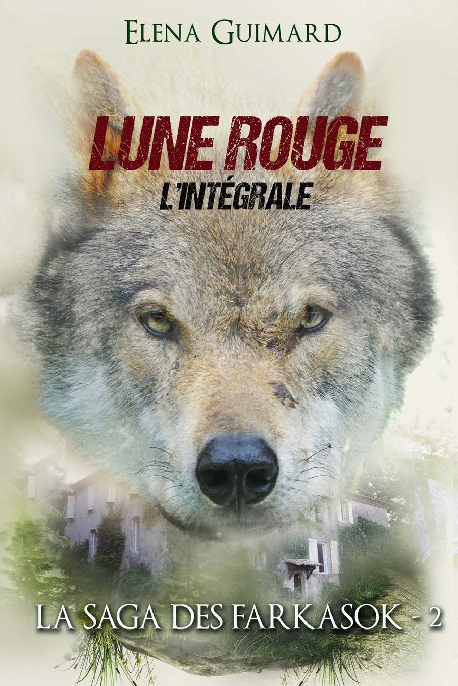 Lune Rouge: L'integrale Broché – 11 février 2016 Elena Guimard Lune Rouge: L' integrale 1523972874 Fiction / Romance / Fantasy