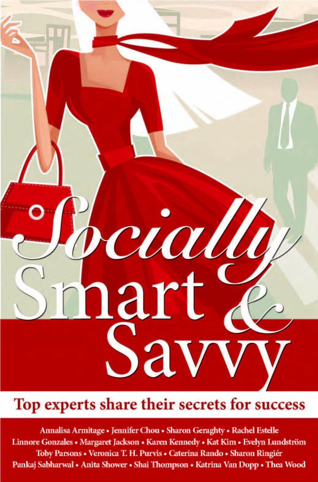 Download Socially Smart & Savvy (Top experts share their secrets for success) pdf