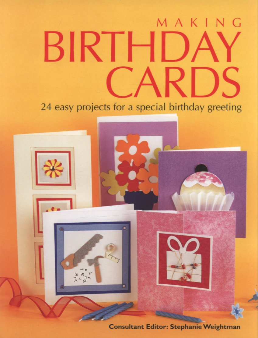 Download Making Birthday Cards: 24 Easy Projects for a Special Birthday Greeting ebook