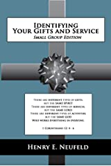 Identifying Your Gifts and Service: Small Group Edition Kindle Edition