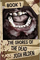 The Shores of the Dead Book 1: The Rising Kindle Edition