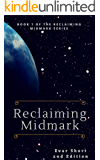 Reclaiming Midmark: Book 1 of Reclaiming Midmark
