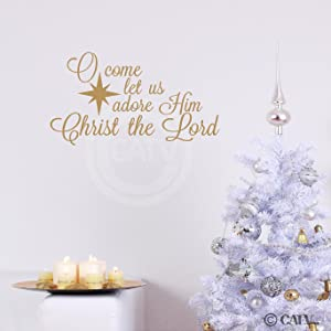 O Come let us Adore Him, Christ The Lord Wall Saying Vinyl Lettering (12.5