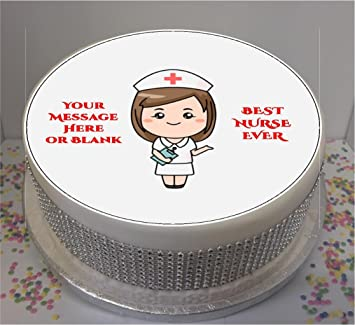 Personalised Best Nurse Ever Female 19cm 75quot Edible Icing Cake Topper Sheet