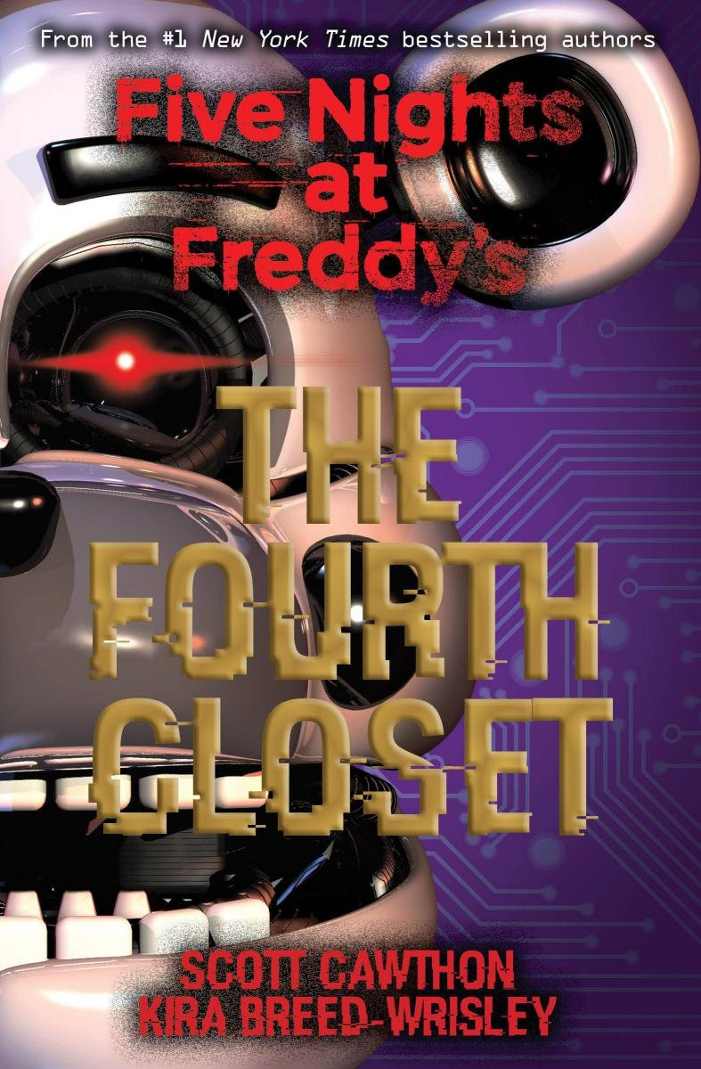 The fourth closet five nights at freddys livros na amazon the fourth closet five nights at freddys livros na amazon brasil 9781338139327 fandeluxe Image collections