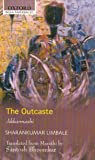 The Outcaste: Translated From Marathi