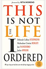 This Is Not the Life I Ordered: 60 Ways to Keep Your Head Above Water When Life Keeps Dragging You Down Kindle Edition