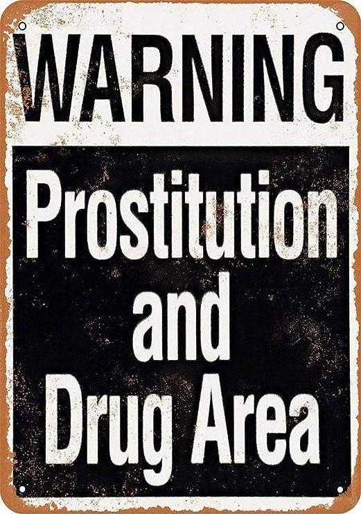 Warning Prostitution Drug Area Póster De Pared Metal Retro ...