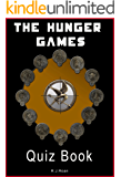 The Hunger Games: The Interactive Quiz Book (The Hunger Games Series 1)