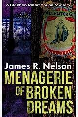 Menagerie of Broken Dreams Paperback