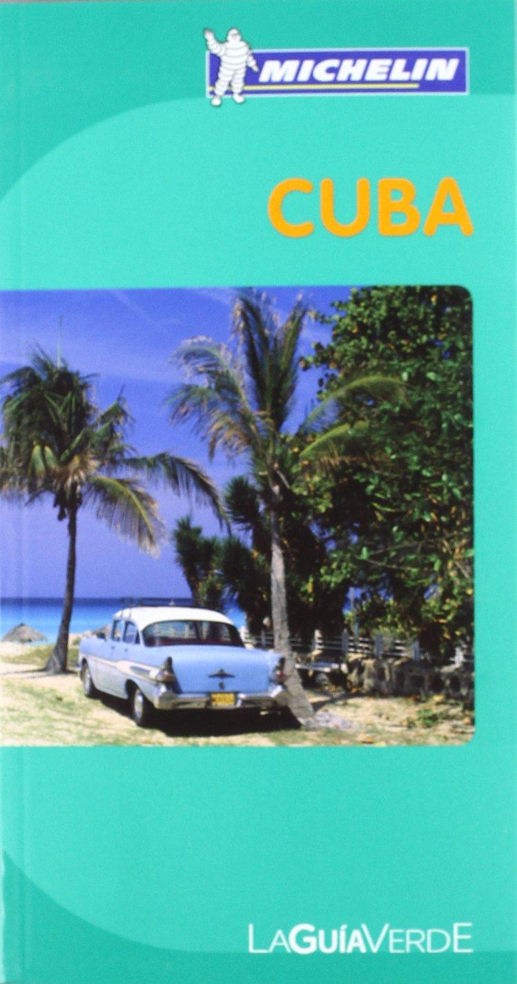 La Guía Verde Cuba (La Guía Verde Michelin): Amazon.es: Varios autores: Libros