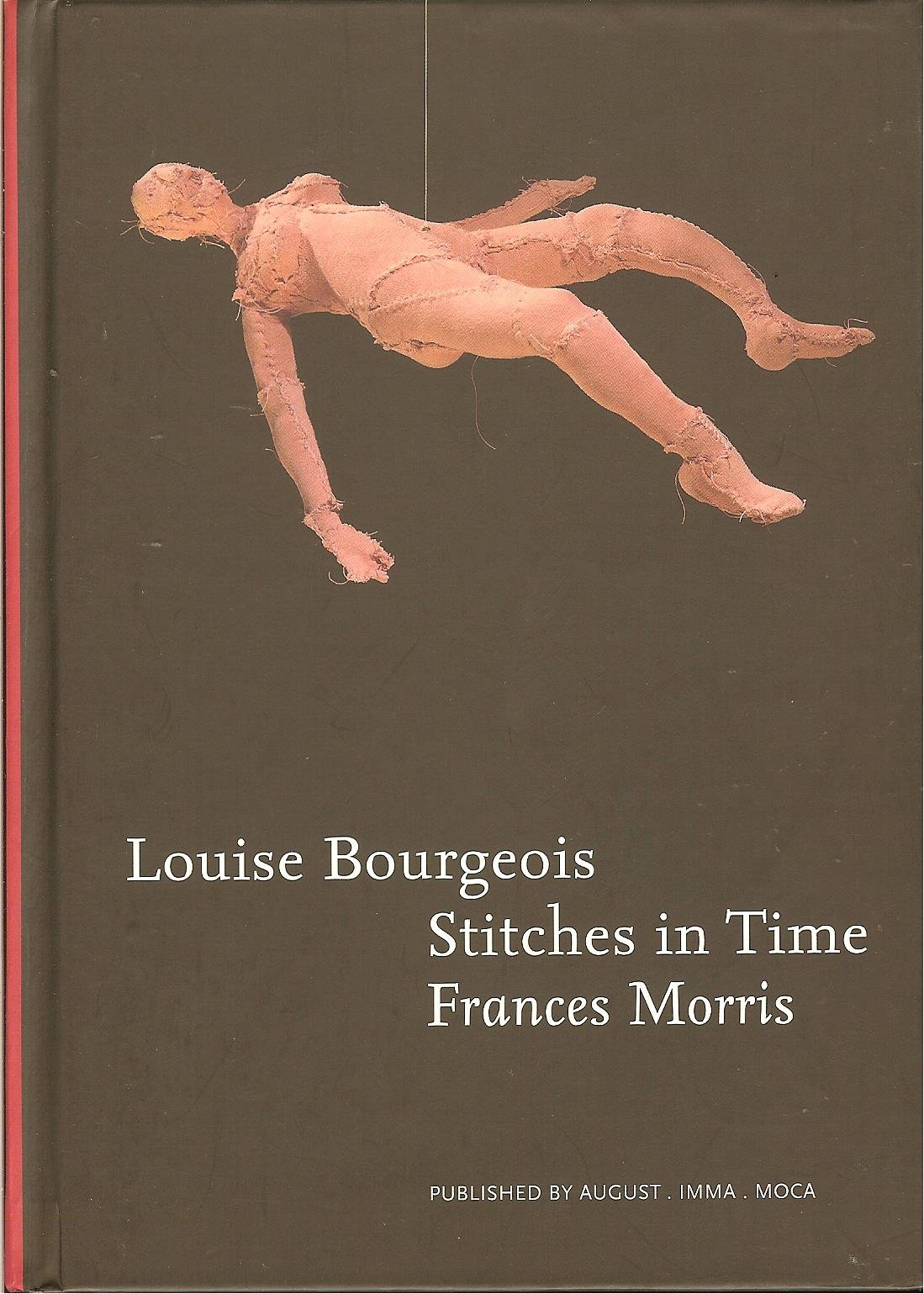 Read Online Louise Bourgeois Stitches in Time ebook