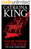 The Running of the Deer (The Craig Crime Series Book 18)