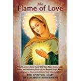 The Flame of Love: The Spiritual Diary of Elizabeth Kindelmann