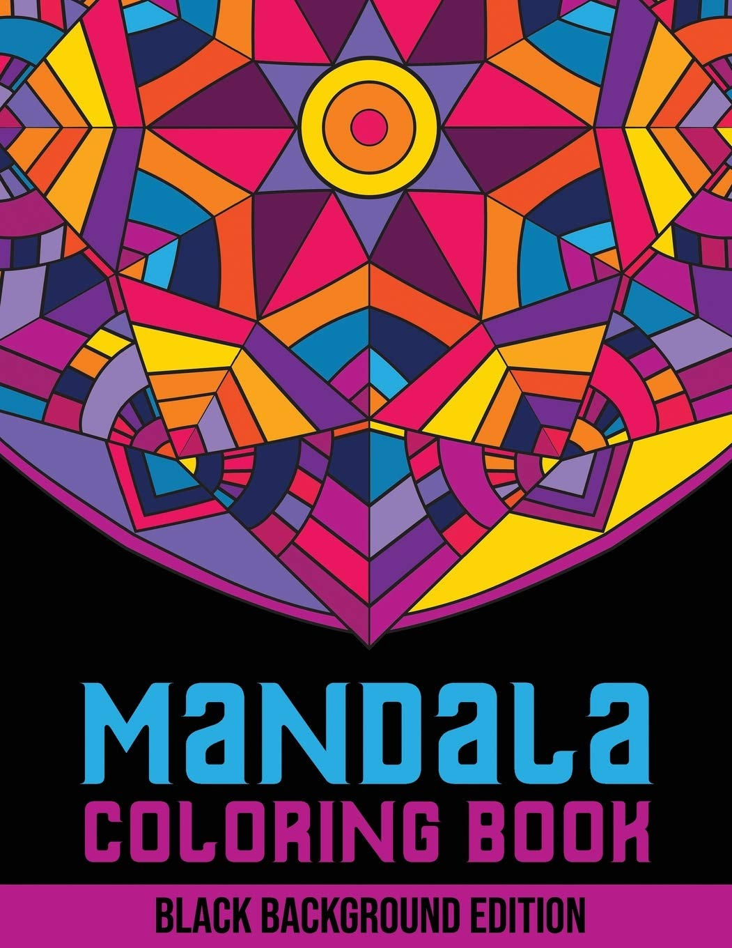 Buy Mandala Coloring Book Black Background Edition 50 Adult Coloring Pages With Geometric Designs Flower Patterns And Mehndi Shapes Book Online At Low Prices In India Mandala Coloring Book Black Background