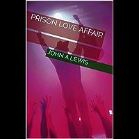 Prison Love Affair (English Edition)