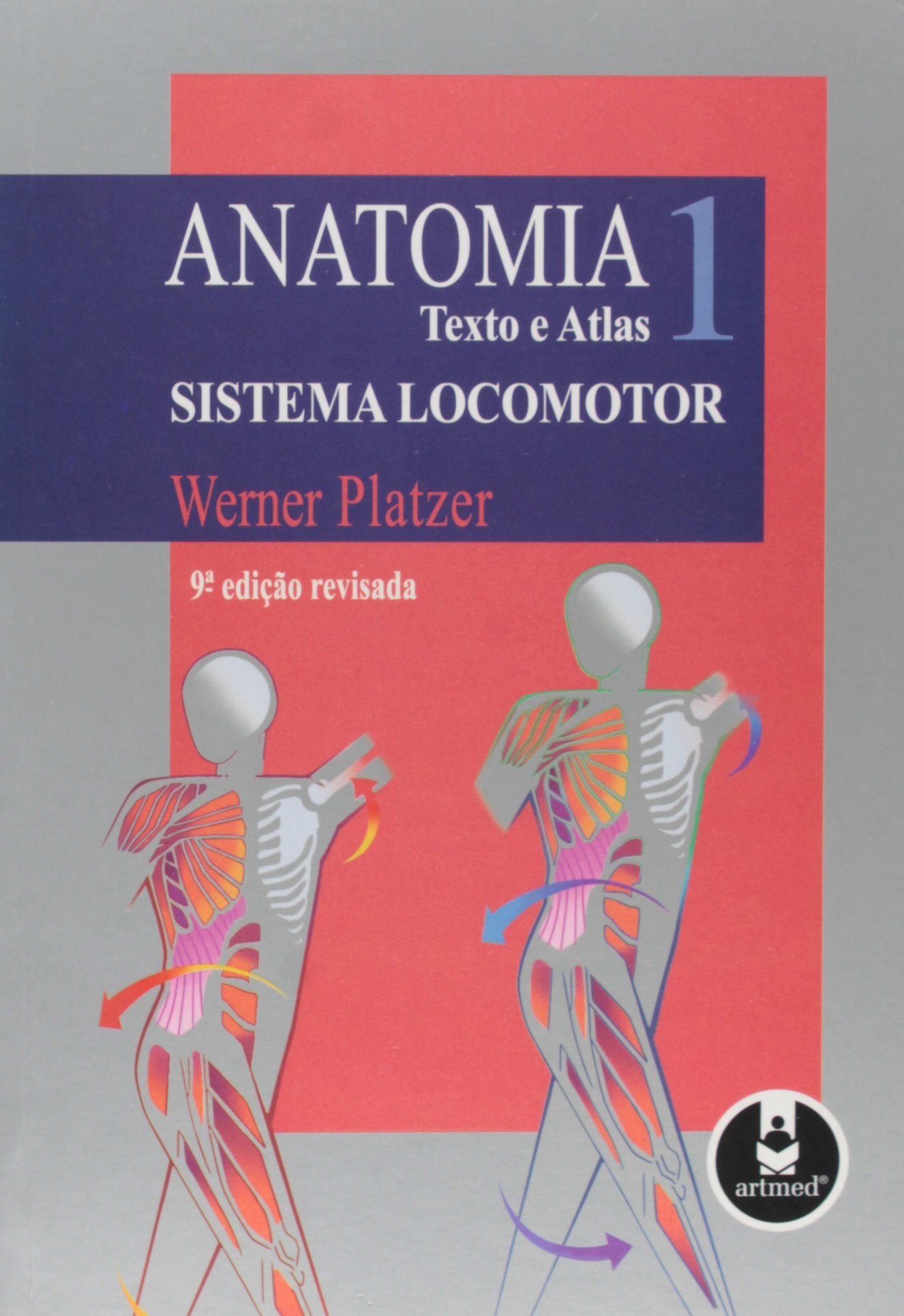 Anatomia. Texto e Atlas. Sistema Locomotor - Volume 1 (Em Portuguese ...