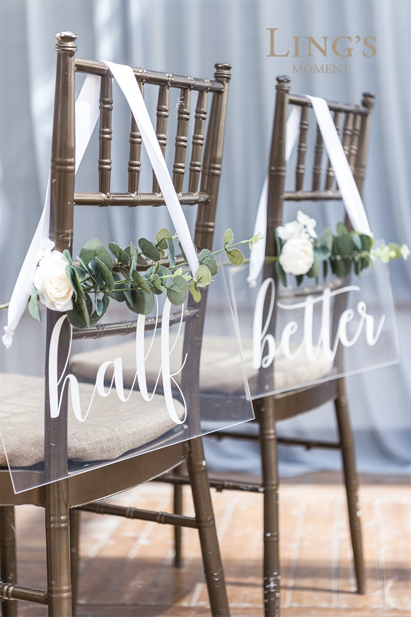 Lings moment Acrylic Wedding Chair Signs Bride and Groom Chair Signs Better Half Hanging Signs Engagement Chair Decor Wedding Decor Signs