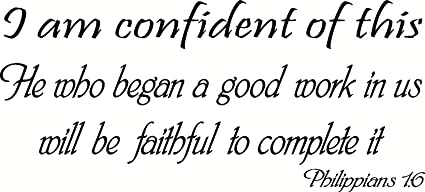 amazon com philippians 1 6 wall art i am confident of this he who