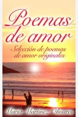 Poemas de Amor: Selección de poemas de amor originales (Spanish Edition) Kindle Edition
