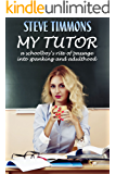 My Tutor: a schoolboy's rite of passage into spanking and adulthood
