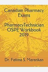 Canadian Pharmacy Exams - Pharmacy Technician OSPE Workbook 2019 Paperback