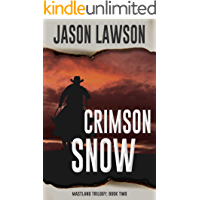 Crimson Snow (The Mastland Trilogy Book 2)