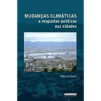 Mudanças Climáticas e Respostas Políticas nas Cidades: os Riscos na Baixada Santista