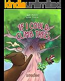 If I Could Climb Trees (Nuggies Book 5)