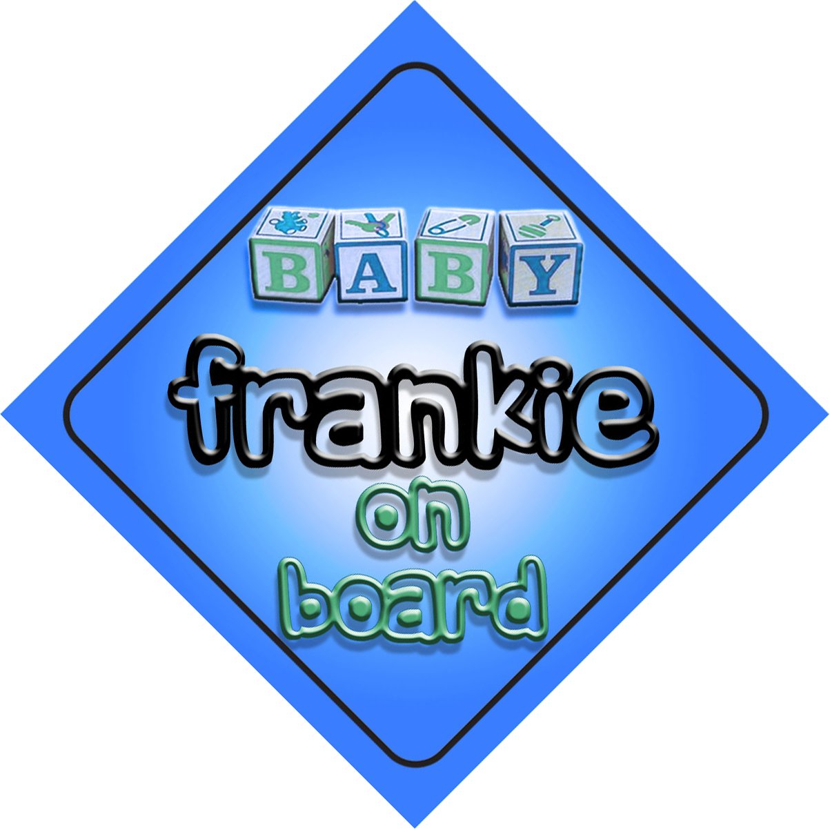 Baby Boy Frankie on board novelty car sign gift present for new child newborn baby