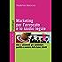 Marketing per l'avvocato e lo studio legale. Idee e strumenti per aumentare qualità e numero della base clienti: Idee e strumenti per aumentare qualità e numero della base clienti (Manuali Vol. 250)
