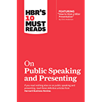 "HBR's 10 Must Reads on Public Speaking and Presenting (with featured article ""How to Give a Killer Presentation"" By Chris Anderson) (English Edition)"