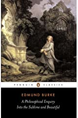 A Philosophical Enquiry into the Sublime and Beautiful (Penguin Classics) Paperback