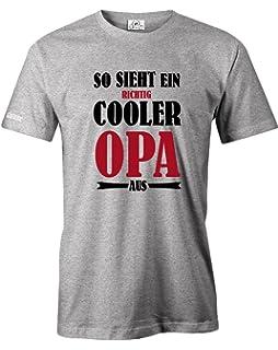 T Shirt Opas Machen Die Welt Schöner Lustiges Sprüche Shirt Als