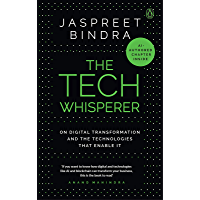 The Tech Whisperer: On Digital Transformation and the Technologies that Enable It